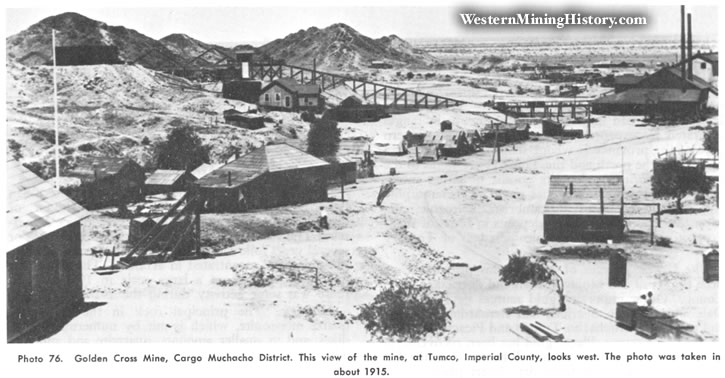 Golden Cross Mine, Cargo Muchacho District